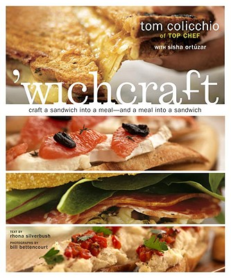 Image for 'wichcraft: Craft a Sandwich into a Meal--And a Meal into a Sandwich: A Cookbook