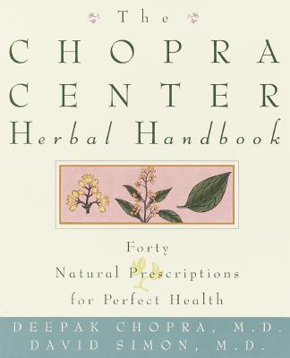 Image for The Chopra Center Herbal Handbook: Forty Natural Prescriptions for Perfect Health