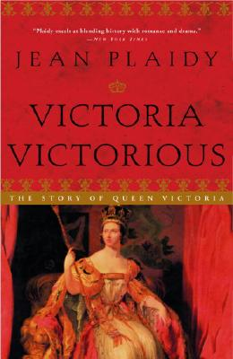 Image for Victoria Victorious: The Story of Queen Victoria