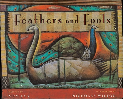 Image for FEATHERS AND FOOLS ( ILLUSTRATED BY NICHOLAS WILTON )