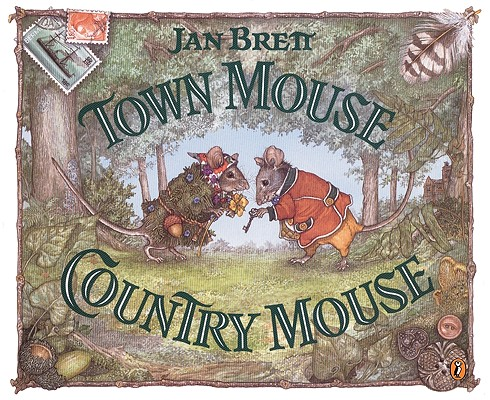 Town Mouse, Country Mouse (Turtleback School & Library Binding Edition), Brett, Jan