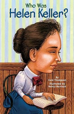 Who Was Helen Keller? (Turtleback School & Library Binding Edition), Thompson, Gare