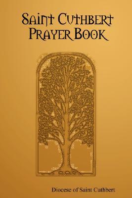 Saint Cuthbert Prayer Book, Diocese of Saint Cuthbert