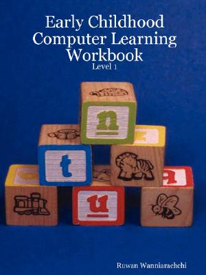 Image for Early Childhood Computer Learning Workbook - Level 1