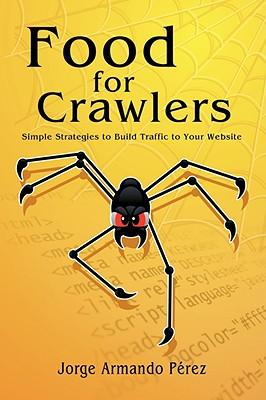 Food for Crawlers, Perez, Jorge Armando