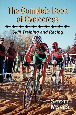 Image for The Complete Book of Cyclocross, Skill Training and Racing