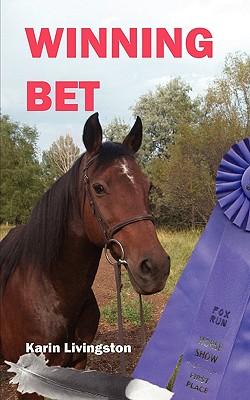 Winning Bet, Livingston, Karin