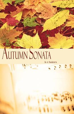 Autumn Sonata, Haines, Ms Kaila E