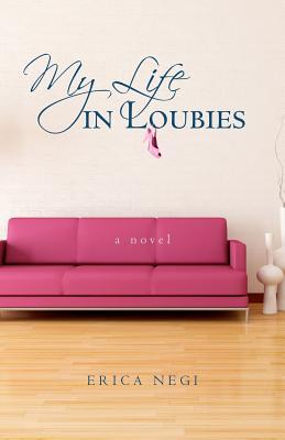 My Life in Loubies, Negi, Erica