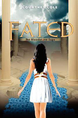 Fated: The Bloodstone Saga (Volume 2), Cole, Courtney