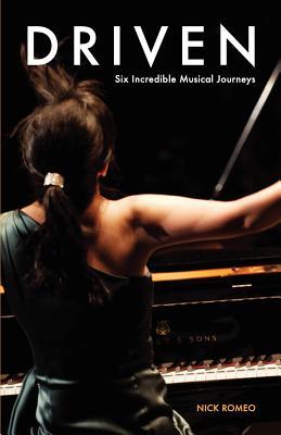 Driven: Six Incredible Musical Journeys, Romeo, Nick