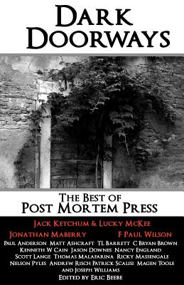 Dark Doorways: The Best of Post Mortem Press
