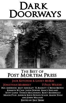 Dark Doorways: The Best of Post Mortem Press