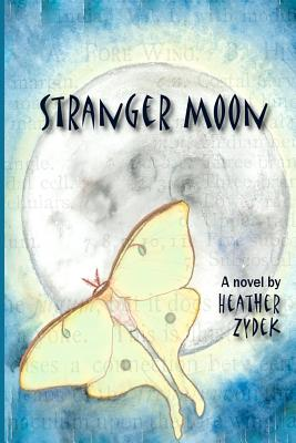 Stranger Moon, Zydek, Heather