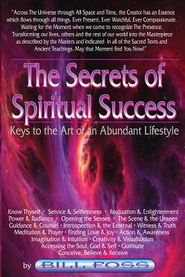 Image for SECRETS OF SPIRITUAL SUCCESS, THE: KEYS TO THE ART OF AN ABUNDANT LIFESTYLE