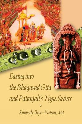 Image for Easing into the Bhagavad Gita and Patanjali's Yoga Sutras
