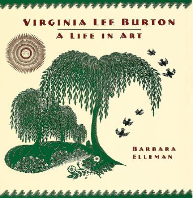 Image for Virginia Lee Burton: A Life in Art