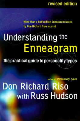 """Understanding the Enneagram: The Practical Guide to Personality Types, """"Riso, Don Richard; Hudson, Rus"""""""