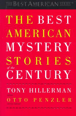 """The Best American Mystery Stories of the Century (The Best American Series), """"Hillerman, Tony"""""""