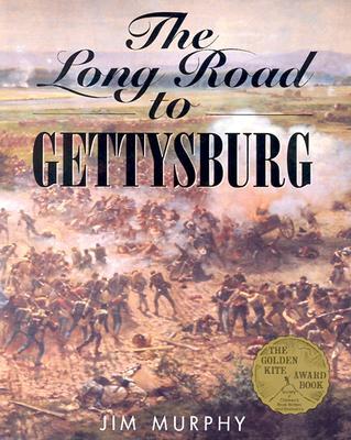 "The Long Road to Gettysburg, ""Murphy, Jim"""