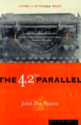 Image for The 42nd Parallel: Volume One of the U.S.A. Trilogy