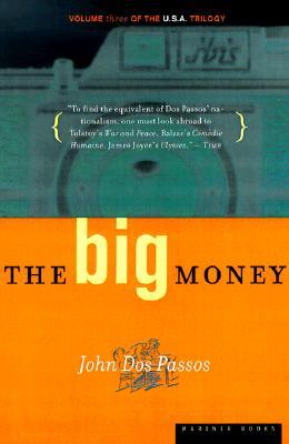 """Big Money: Volume Three of the U.S.A. Trilogy, """"Passos, John Roderigo Dos"""""""