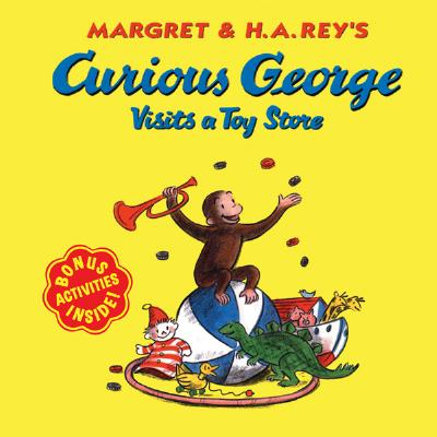 """Curious George Visits a Toy Store, """"Rey, H. A."""""""