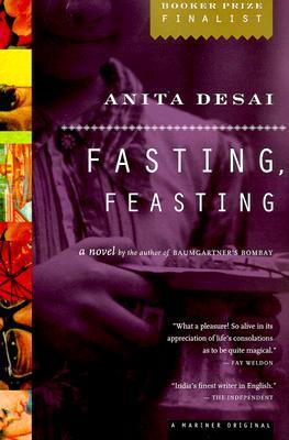 """""""Fasting, Feasting"""", """"Desai, Anita"""""""