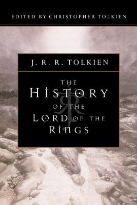 The History of the Lord of the Rings, J.R.R. TOLKIEN
