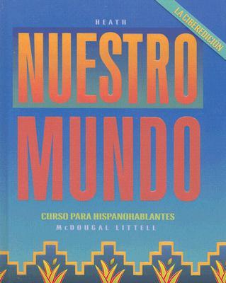 Image for Nuestro mundo: La ciberedición: Student Edition 2002 (Spanish Edition)