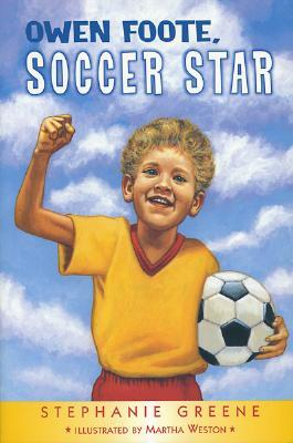 """""""Owen Foote, Soccer Star"""", """"Greene, Stephanie; Weston, Mar"""""""