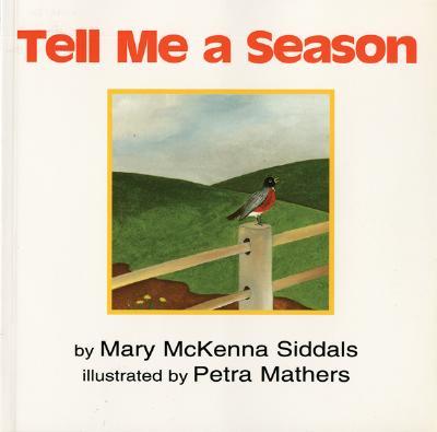 """Tell Me a Season, """"Siddals, Mary McKenna; Siddal"""""""