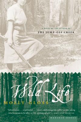 Wild Life, Molly Gloss