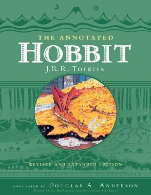 Annotated Hobbit : The Hobbit, Or, There and Back Again, J. R. TOLKIEN, DOUGLAS A. ANDERSON
