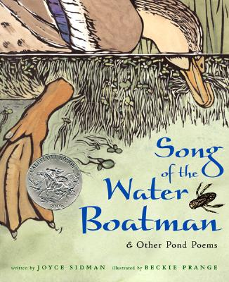 Image for Song of the Water Boatman and Other Pond Poems (Caldecott Honor Book, BCCB Blue Ribbon Nonfiction Book Award)