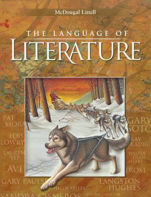 McDougal Littell Language of Literature: Student Edition Grade 6 2002, Arthur N. Applebee; Andrea B. Bermudez