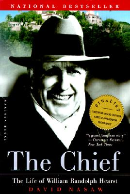 Image for CHIEF: The Life of William Randolph Hearst