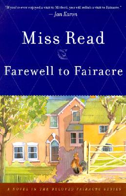 Farewell to Fairacre, Read, Miss