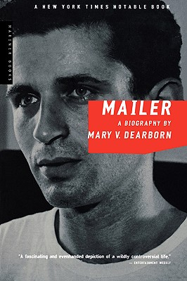 """Mailer: A Biography, """"Dearborn, Mary V., Dearborn, M"""""""