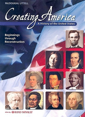 Image for Creating America: A History of the United States Beginnings Reconstruction