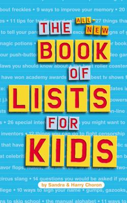 """The All-New Book of Lists for Kids, """"Choron, Sandra; Choron, Harry"""""""