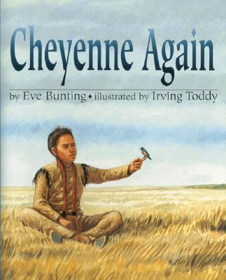 "Cheyenne Again, ""Bunting, Eve"""