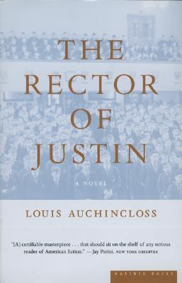 "Rector of Justin: A Novel, ""Auchincloss, Louis"""