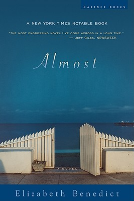 Almost: A Novel, Elizabeth Benedict