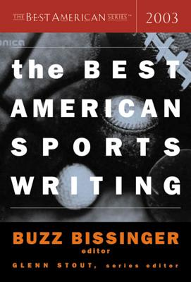 Image for The Best American Sports Writing 2003 (The Best American Series (TM))