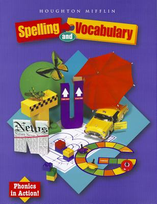 Houghton Mifflin Spelling and Vocabulary: Student Book (consumable/continuous stroke) Grade 3 2004