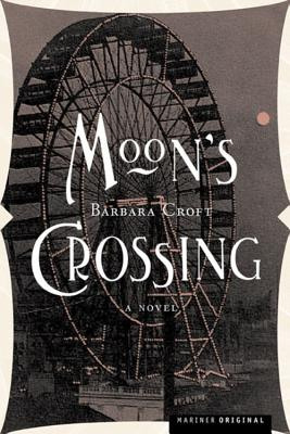 MOON'S CROSSING, BARBARA CROFT