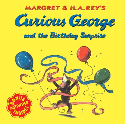 CURIOUS GEORGE AND THE BIRTHDAY SURPRISE, H.A. REY