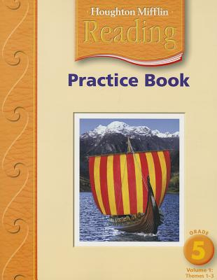 Image for Houghton Mifflin Reading: Practice Book, Volume 1 Grade 5