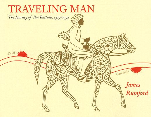 Image for Traveling Man: The Journey of Ibn Battuta, 1325-1354